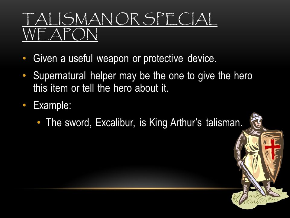 Talisman or Special Weapon