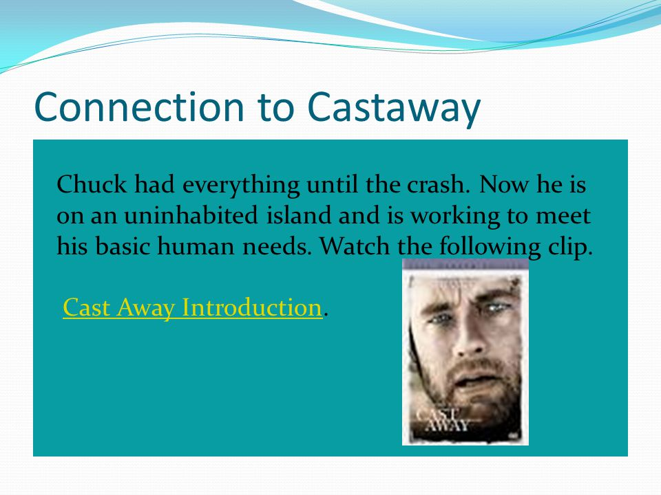 Connection to Castaway