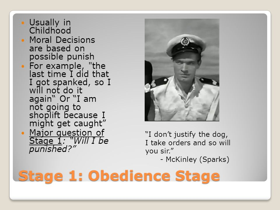 Stage 1: Obedience Stage