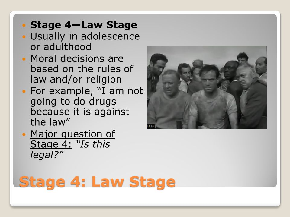 Stage 4: Law Stage Stage 4—Law Stage