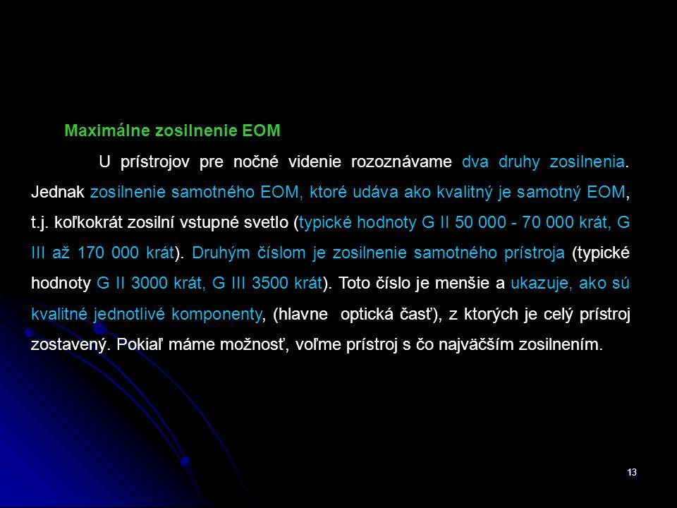 Maximálne zosilnenie EOM