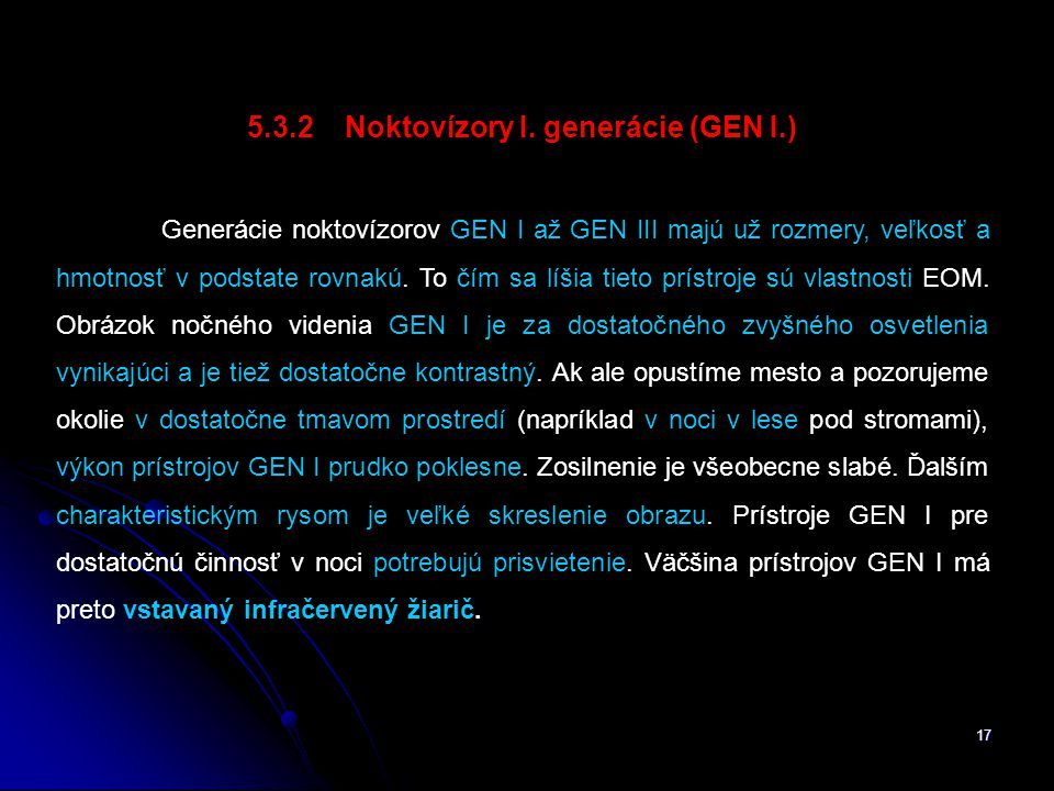 5.3.2 Noktovízory I. generácie (GEN I.)
