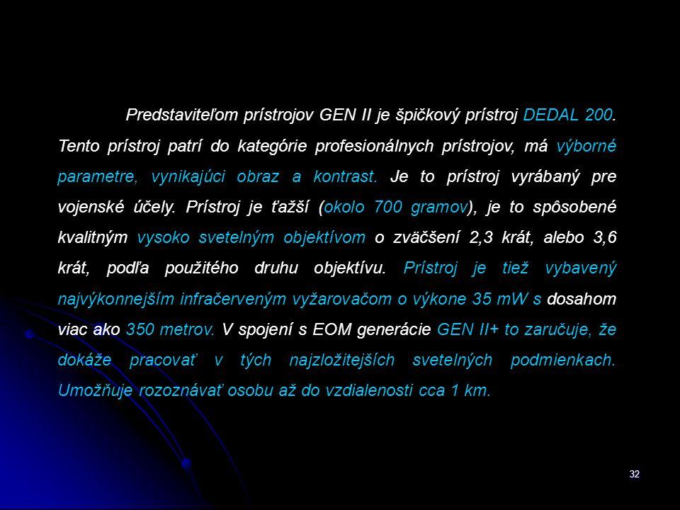 Predstaviteľom prístrojov GEN II je špičkový prístroj DEDAL 200