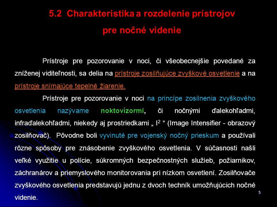5.2 Charakteristika a rozdelenie prístrojov