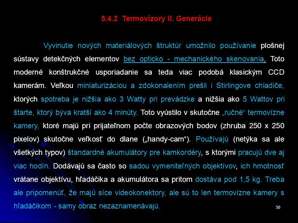 5.4.2 Termovízory II. Generácie