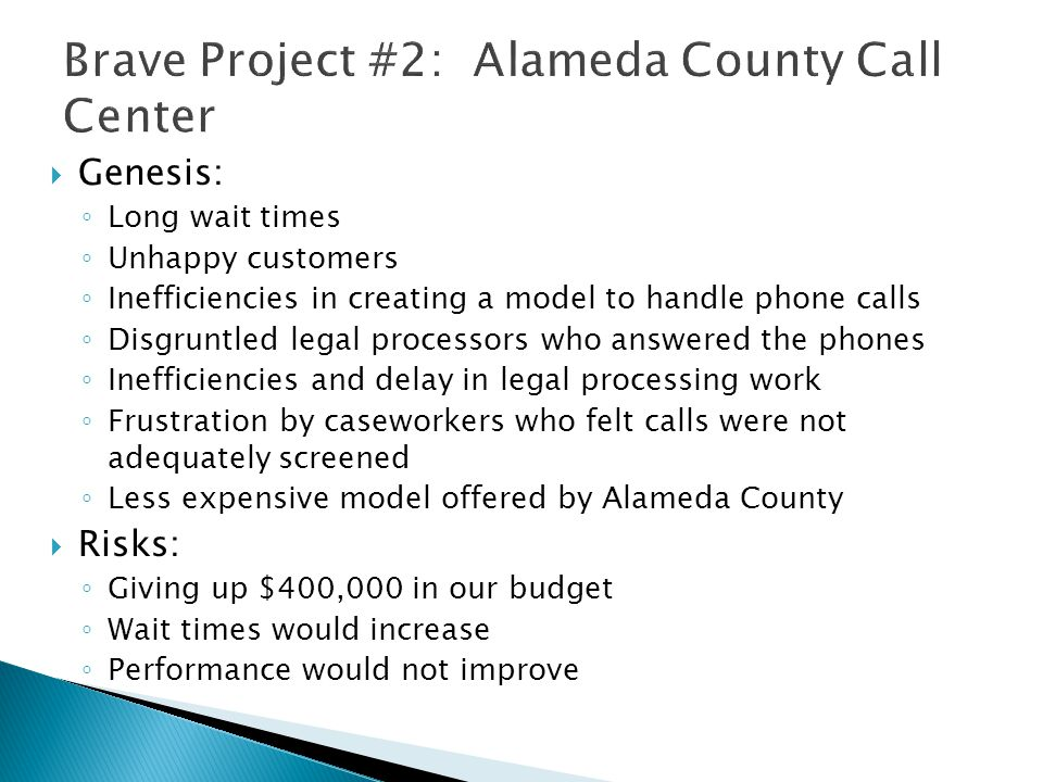 Brave Project #2: Alameda County Call Center