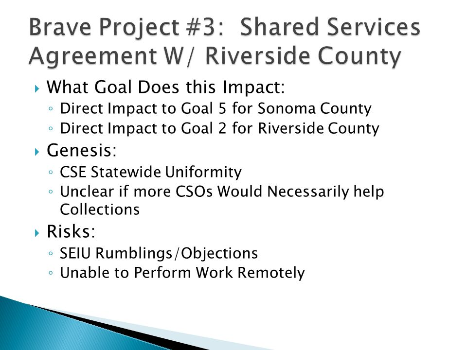 Brave Project #3: Shared Services Agreement W/ Riverside County