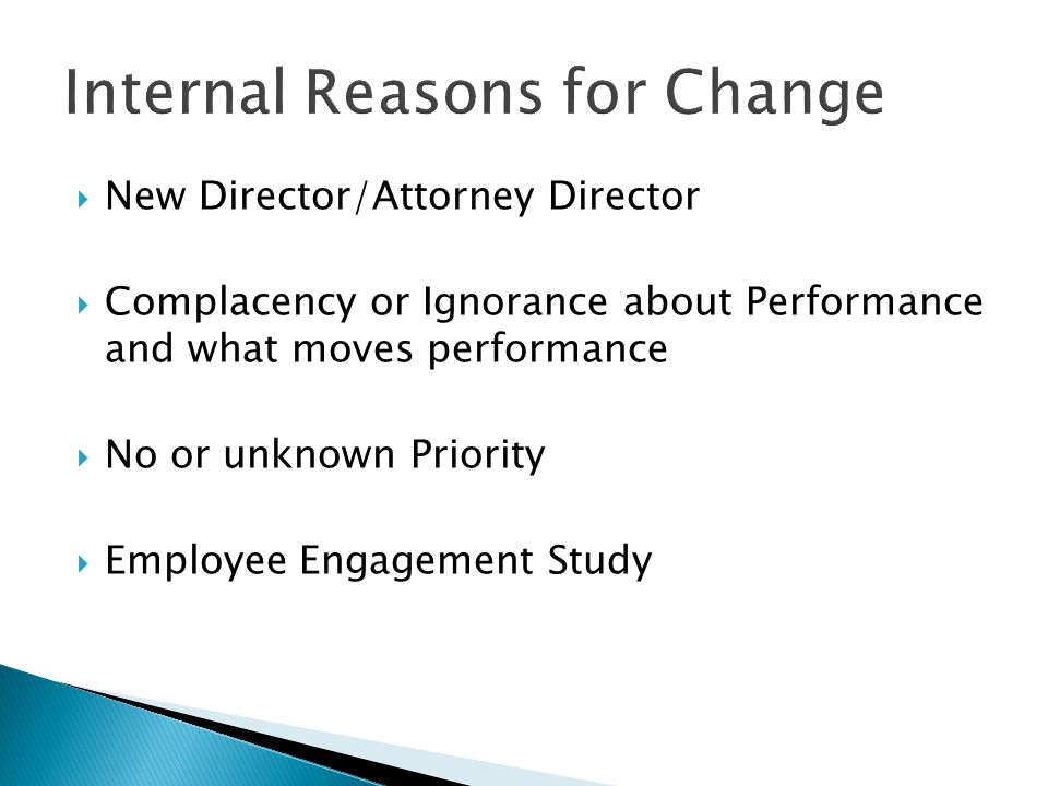 Internal Reasons for Change