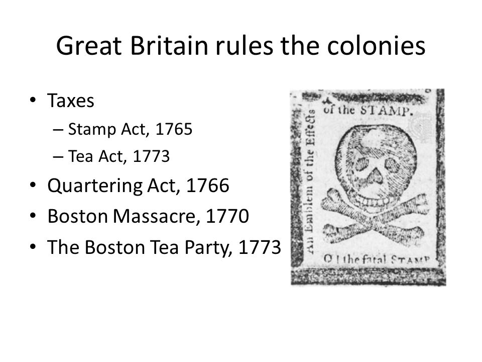 Great Britain rules the colonies