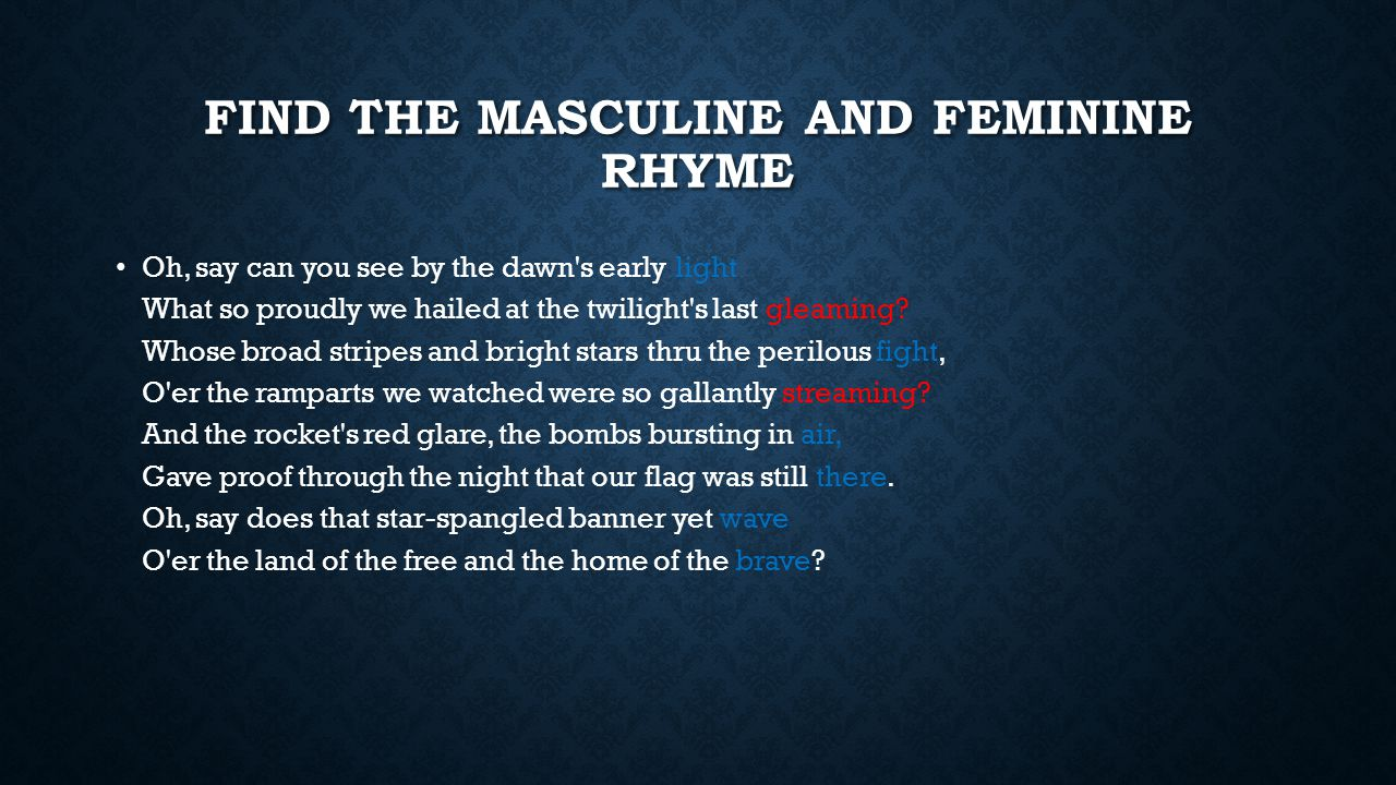 Find the Masculine and Feminine Rhyme