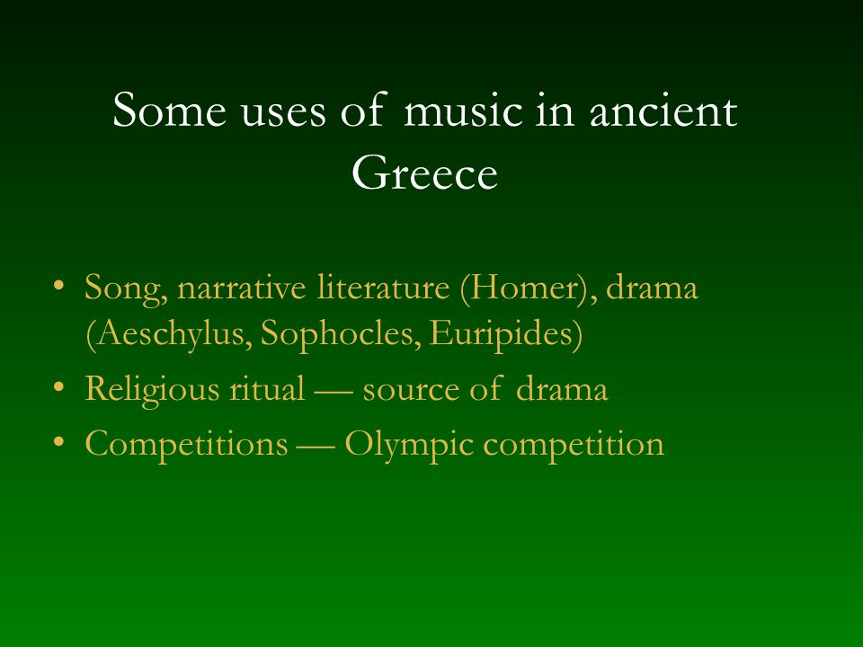 Some uses of music in ancient Greece