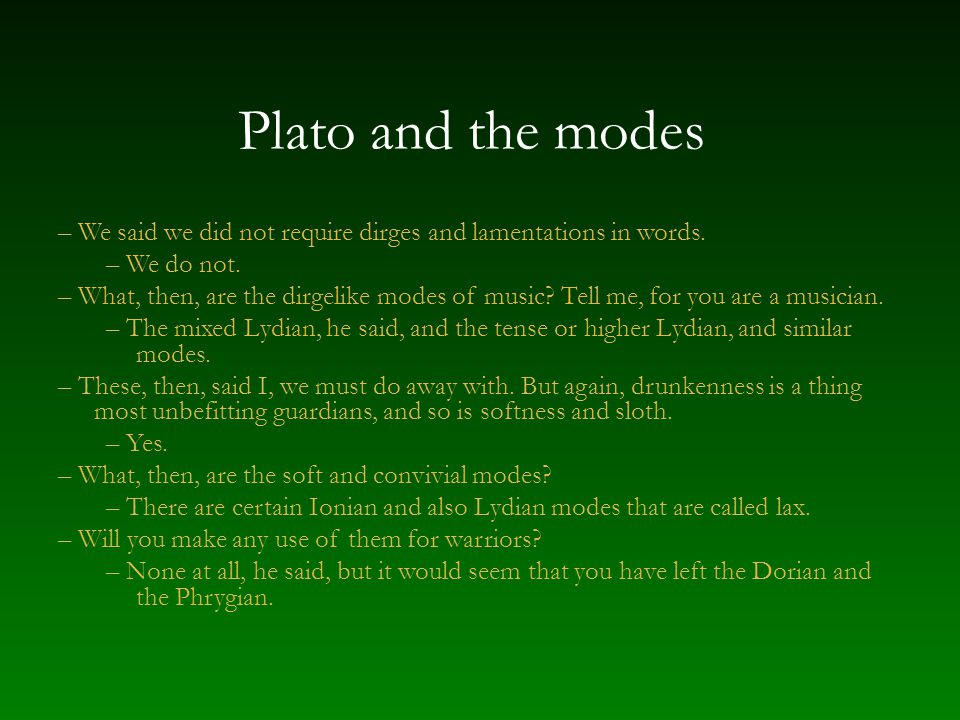 Plato and the modes