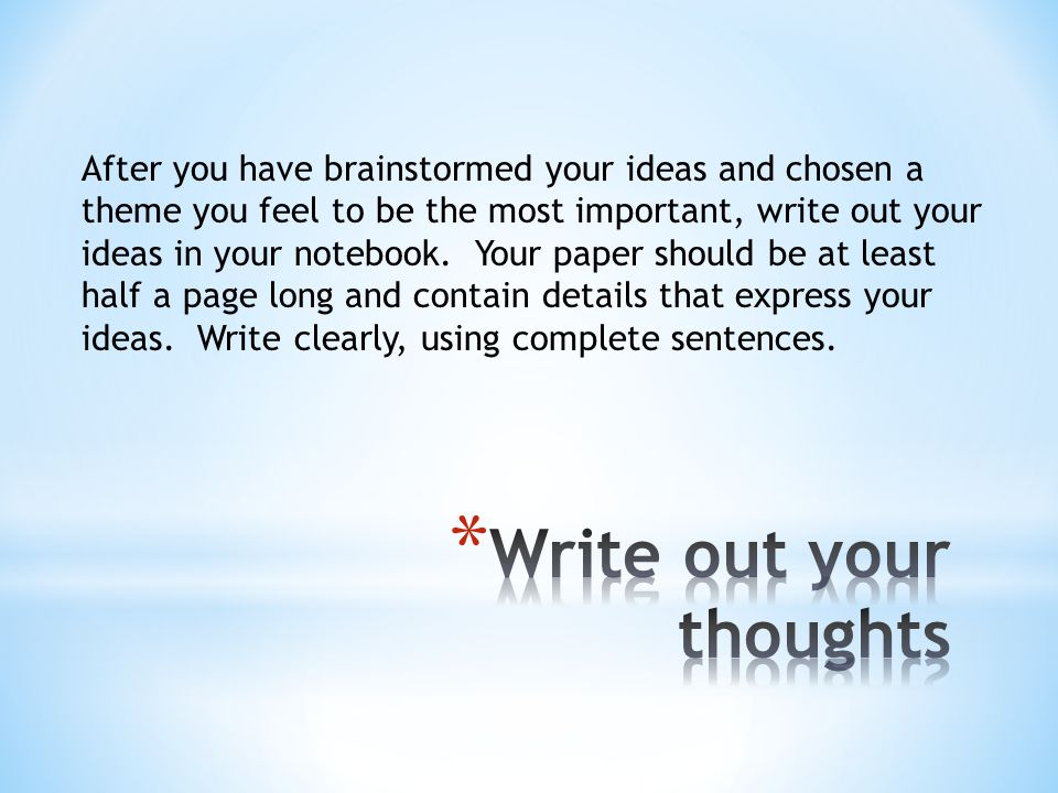 Write out your thoughts