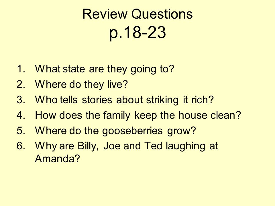 Review Questions p.18-23 What state are they going to