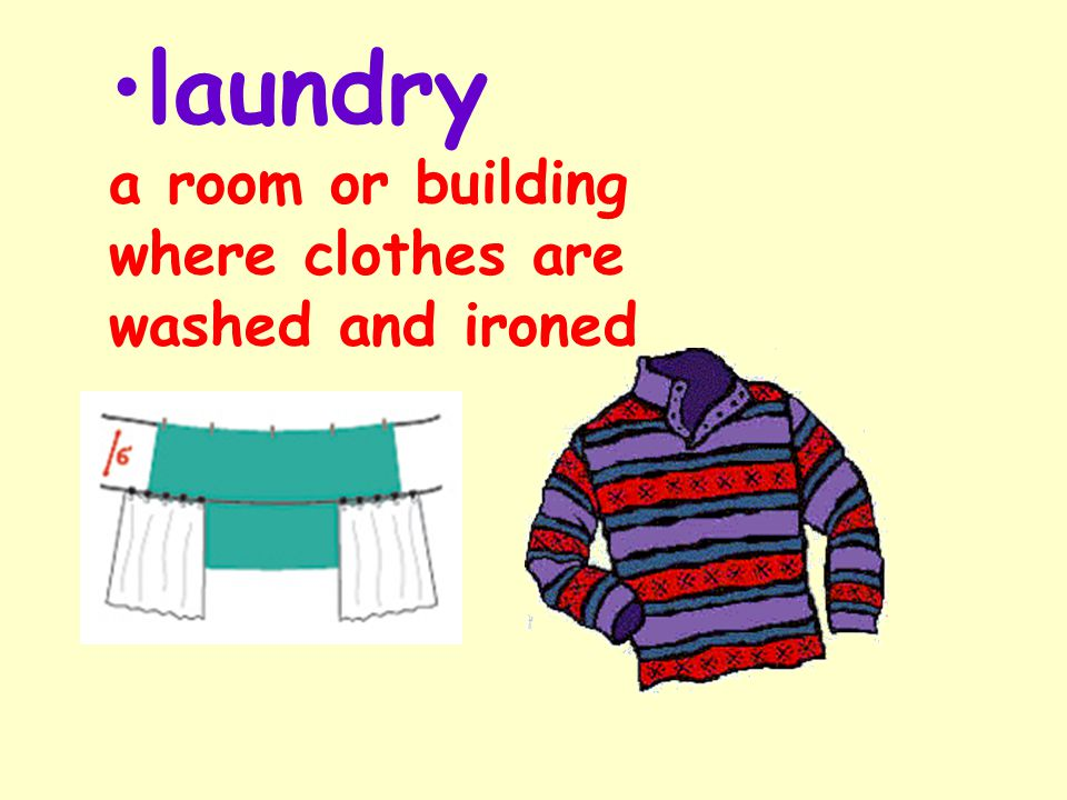 laundry a room or building where clothes are washed and ironed