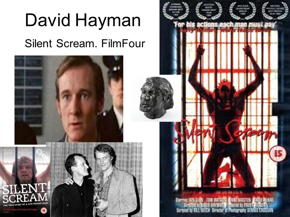 David Hayman Silent Scream. FilmFour