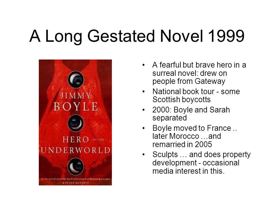 A Long Gestated Novel 1999 A fearful but brave hero in a surreal novel: drew on people from Gateway.