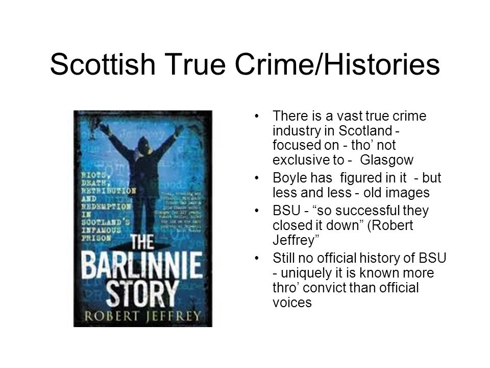 Scottish True Crime/Histories