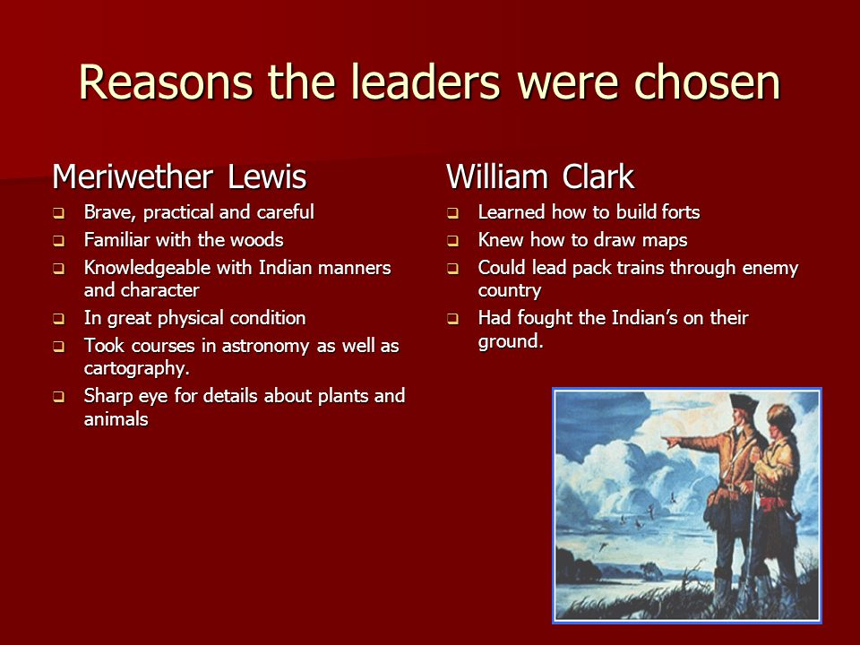 Reasons the leaders were chosen