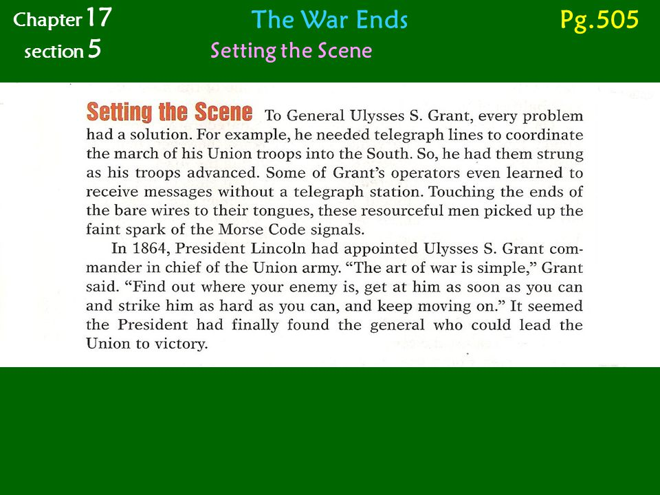 Chapter 17 section 5 The War Ends Pg.505 Setting the Scene