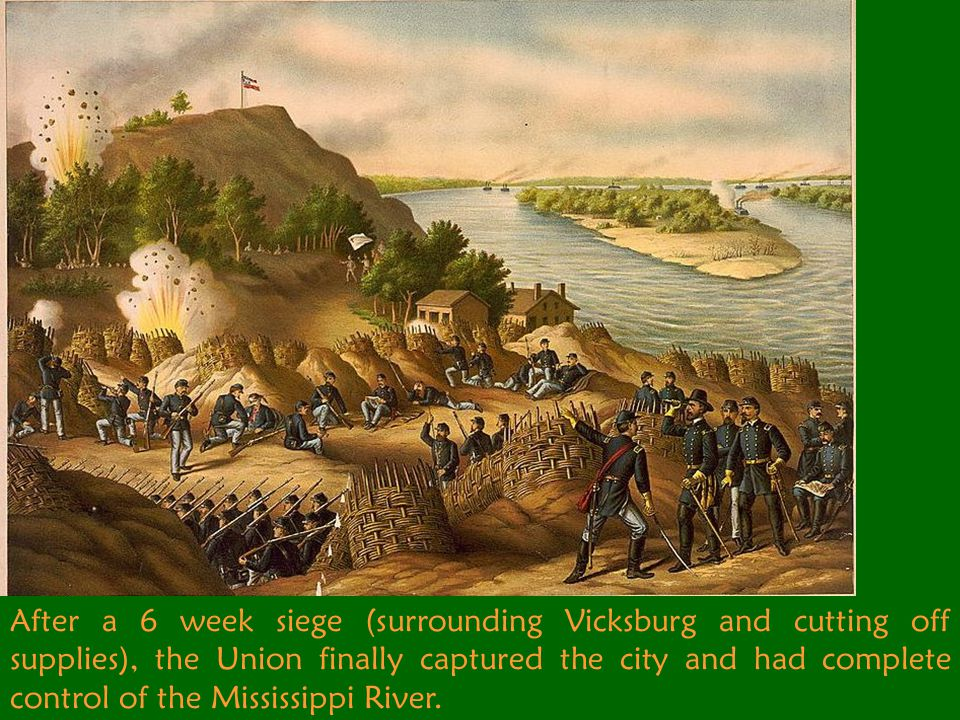 Chapter 17 section 5. The Fall of Vicksburg.