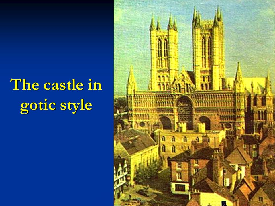 The castle in gotic style