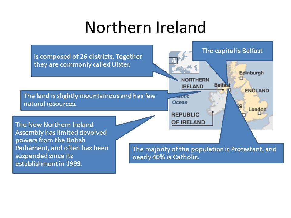 Northern Ireland The capital is Belfast