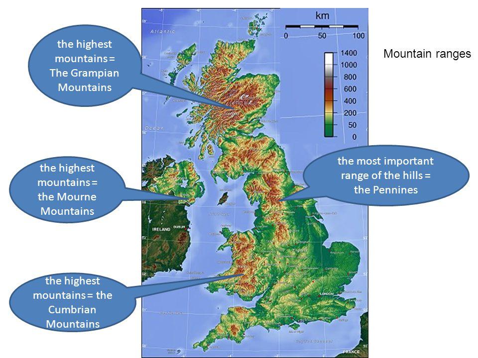 the highest mountains = The Grampian Mountains Mountain ranges