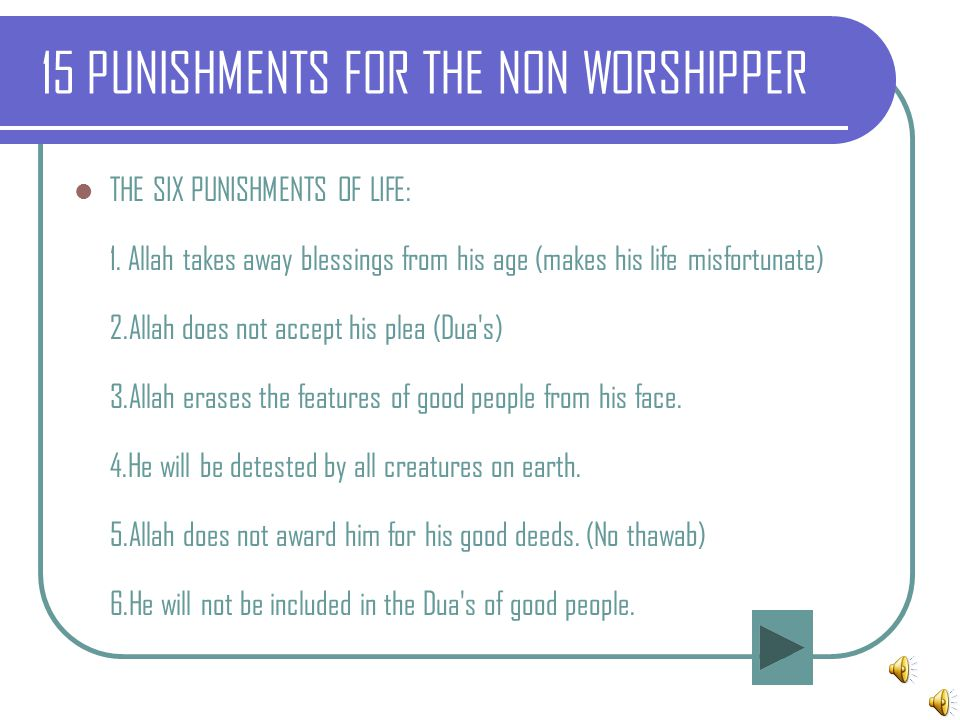 15 PUNISHMENTS FOR THE NON WORSHIPPER