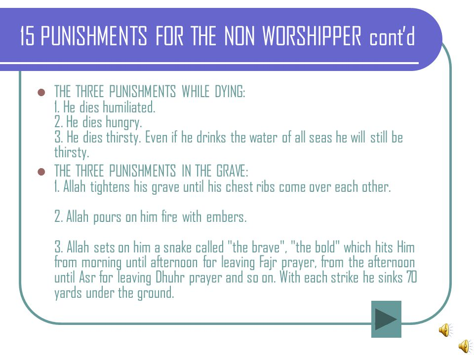 15 PUNISHMENTS FOR THE NON WORSHIPPER cont'd