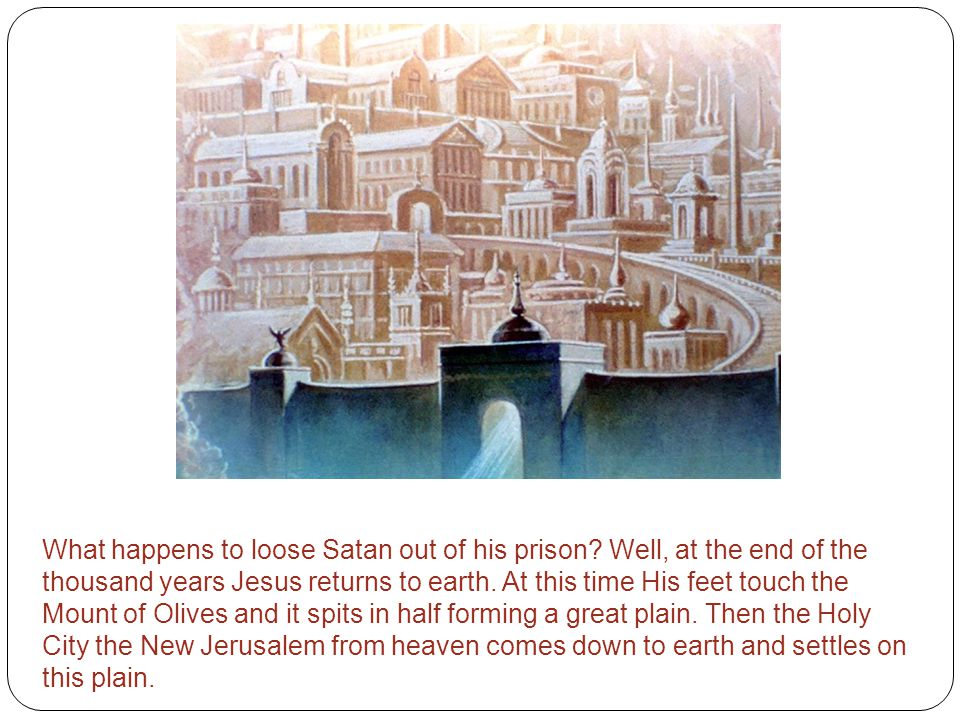What happens to loose Satan out of his prison