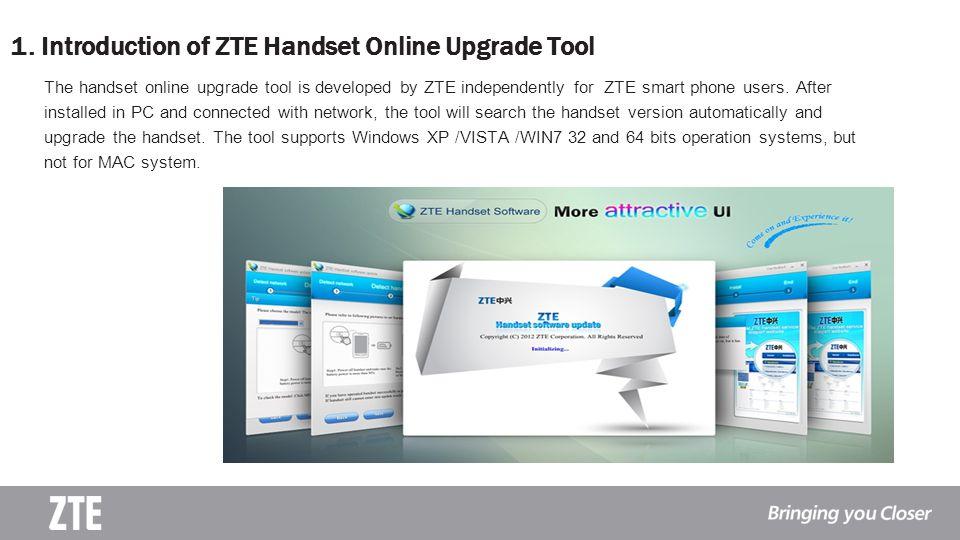 1. Introduction of ZTE Handset Online Upgrade Tool