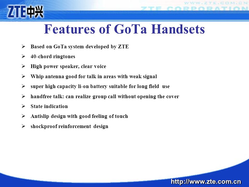 Features of GoTa Handsets