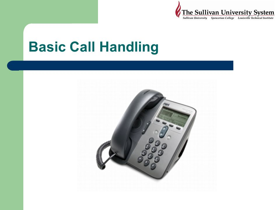 Basic Call Handling Next section covers basic call handling tasks, such as placing, answering and transferring calls.