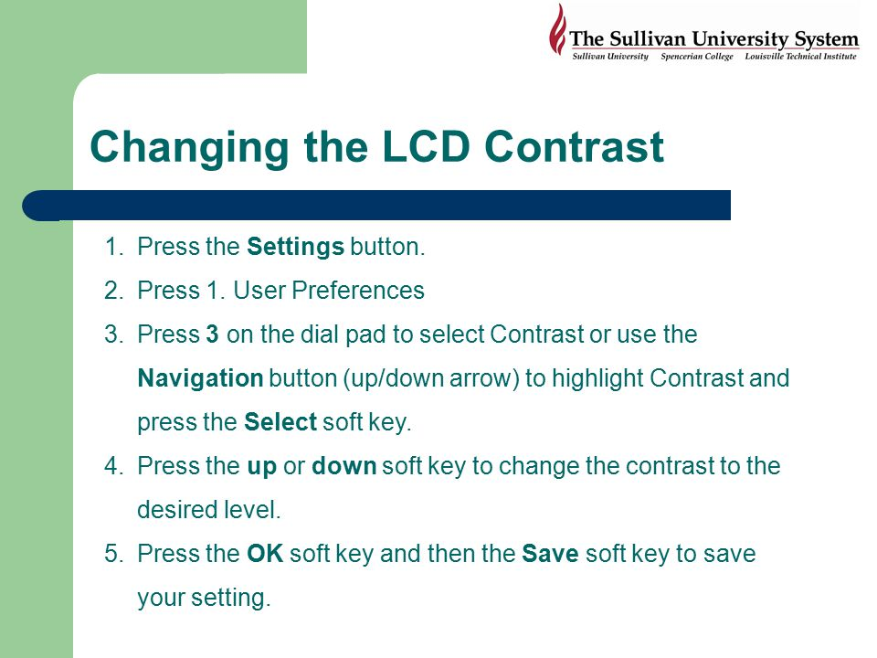 Changing the LCD Contrast