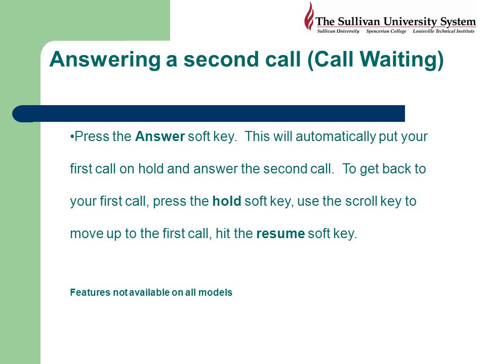 Answering a second call (Call Waiting)