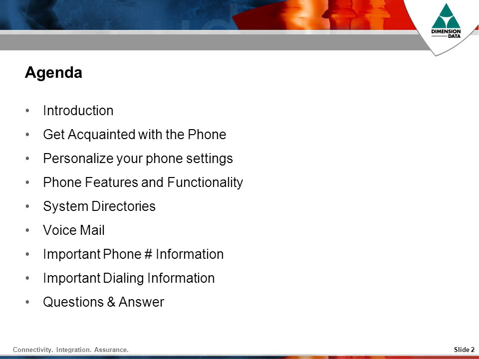 Agenda Introduction Get Acquainted with the Phone