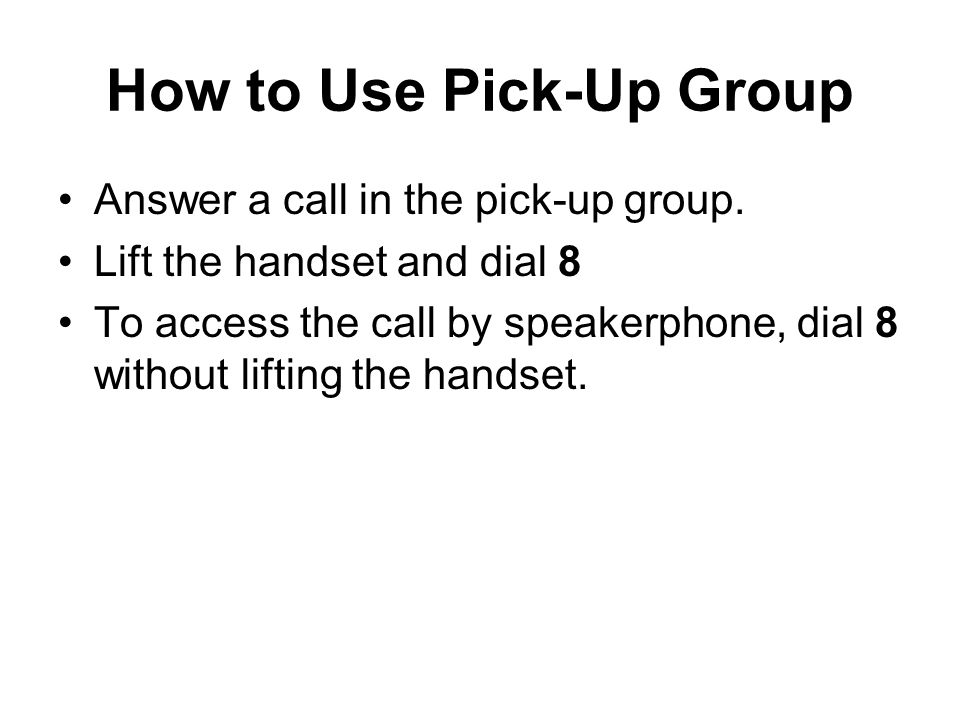 How to Use Pick-Up Group