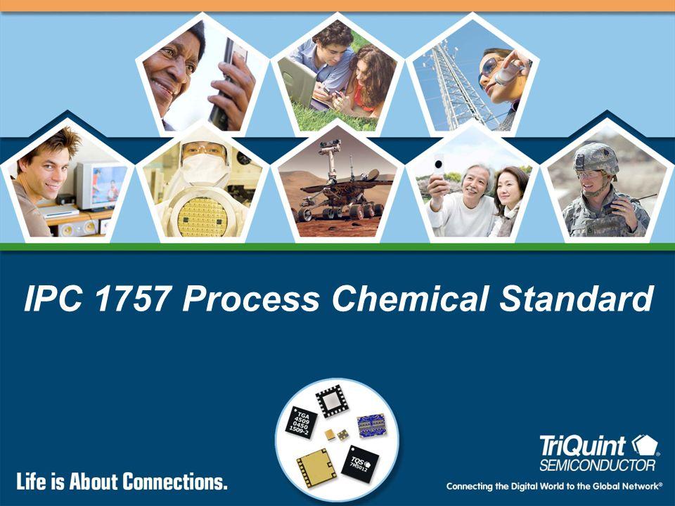 IPC 1757 Process Chemical Standard
