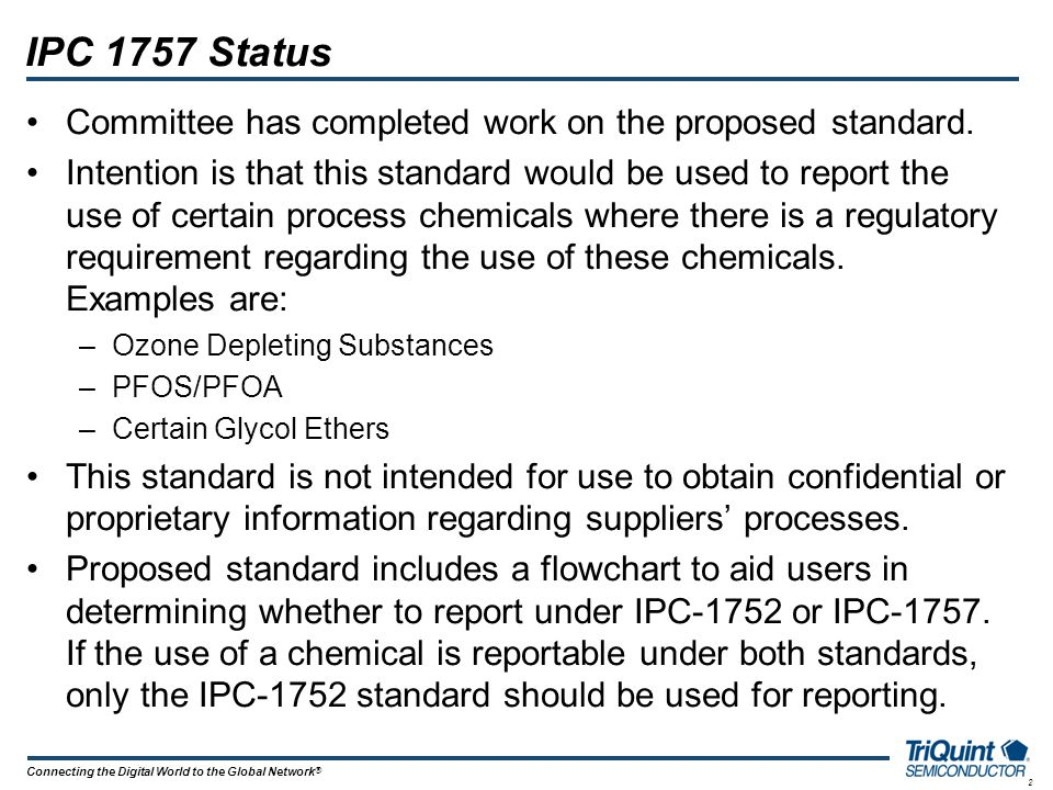 IPC 1757 Status Committee has completed work on the proposed standard.