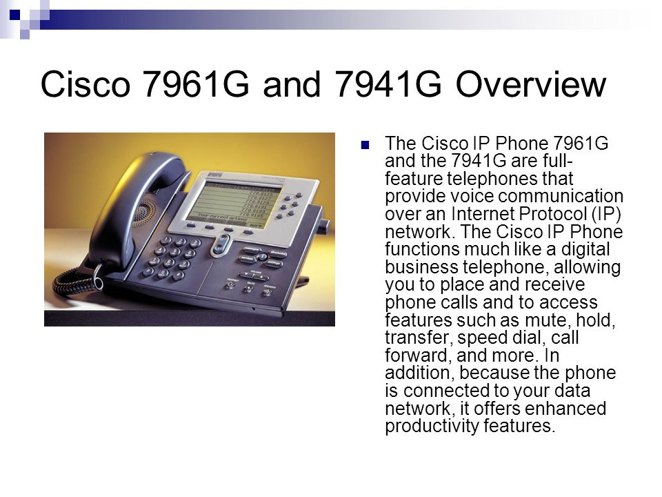 Cisco 7961G and 7941G Overview