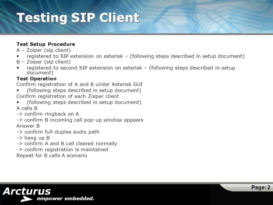 Testing SIP Client Test Setup Procedure A – Zoiper (sip client)
