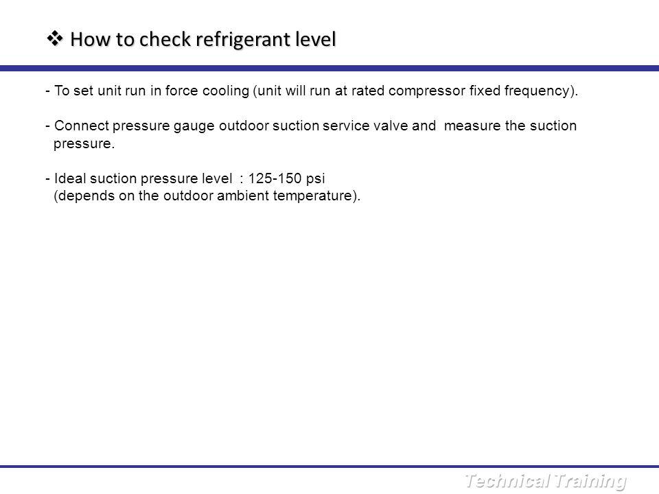 How to check refrigerant level