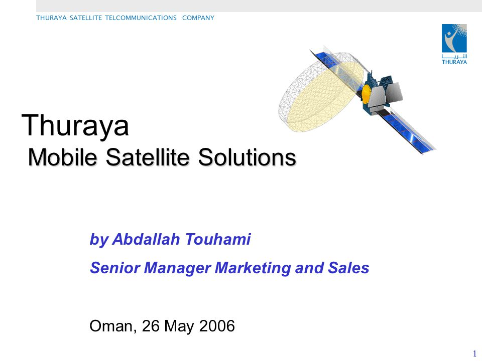 Thuraya Mobile Satellite Solutions by Abdallah Touhami