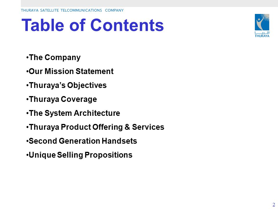 Table of Contents The Company Our Mission Statement