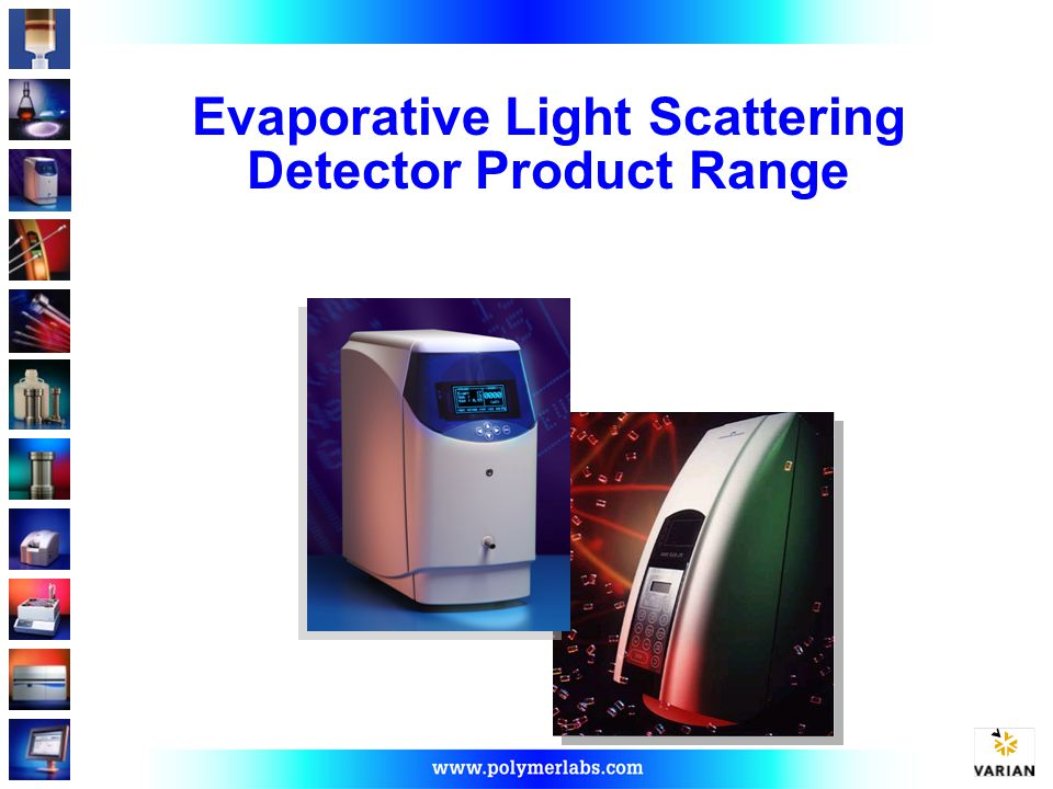 Evaporative Light Scattering Detector Product Range