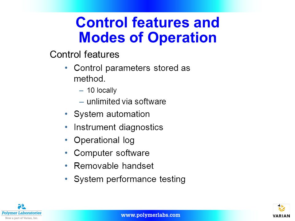 Control features and Modes of Operation