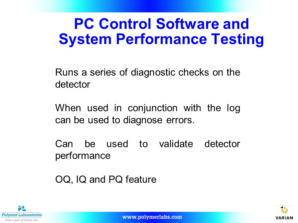 PC Control Software and System Performance Testing