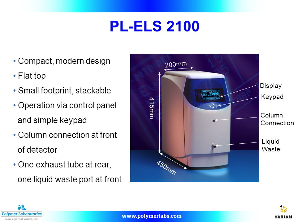 PL-ELS 2100 Compact, modern design Flat top Small footprint, stackable