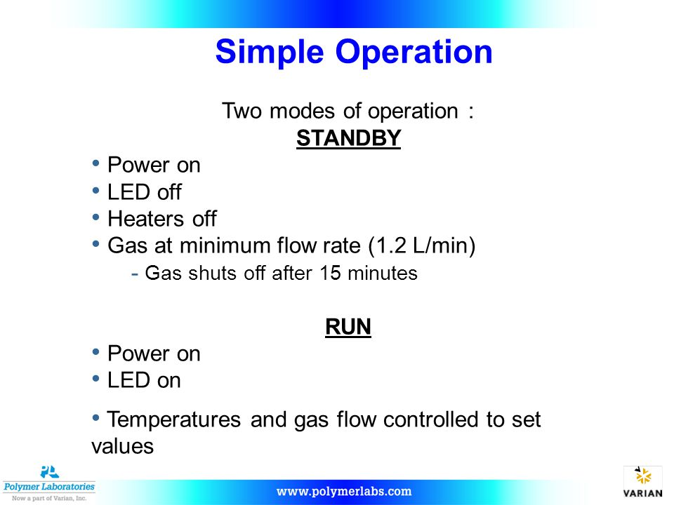 Two modes of operation :